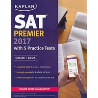 Kaplan Sat Premier 2017 With 5 Practice Tests (Online - Book)