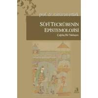 Sufi Tecrübenin Epistemolojisi