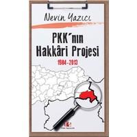Pkk'Nın Hakkari Projesi, 1984-2013