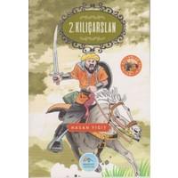 Büyük Sultanlar Serisi: 2. Kılıçarslan