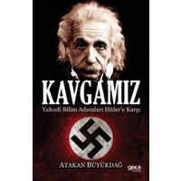 Kavgamız: Yahudi Bilim Adamları Hitlere Karşı