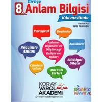 Koray Varol Yayınları 8. Sınıf Türkçe Anlam Bilgisi Kılavuz Kitabı