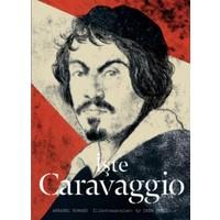İşte Caravaggio Ciltli)