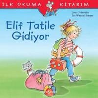 Elif Tatile Gidiyor