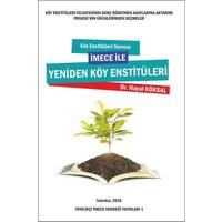 Köy Enstitüleri Sonrası İmece İle Yeniden Köy Enstitüleri
