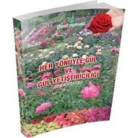 Hasad Gül Yetiştiriciliği Kitabı