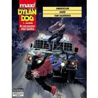 Amansızlar Rakip Tam Kalbinden Maxi Dylan Dog 7