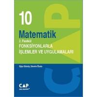 Çap Yayınları 10. Sınıf Matematik 2. Fasikül Fonksiyonlarla İşlemler Ve Uygulamaları
