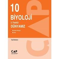 Çap Yayınları 10. Sınıf Biyoloji 3. Fasikül Dünyamız