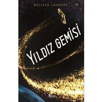 Yıldız Gemisi - Melissa Landers