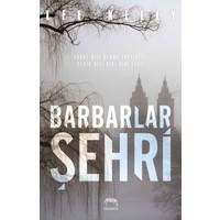 Barbarlar Şehri - Lee Kelly