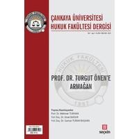 Çankaya Üniversitesi Hukuk Fakültesi Dergisi (Cilt: 1 Sayı: 2 Ekim 2016)