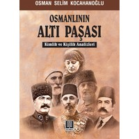 Osmanlının Altı Paşası: Moskova Hatıraları