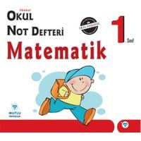 Mutlu Yayınları 1. Sınıf Matematik Okul Not Defteri