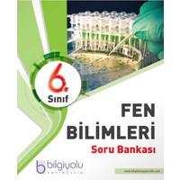 Bilgi Yolu Yayınları 6. Sınıf Fen Bilimleri Soru Bankası