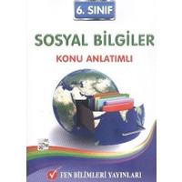 Fen Bilimleri Yayınları 6. Sınıf Sosyal Bilgiler Konu Anlatımlı
