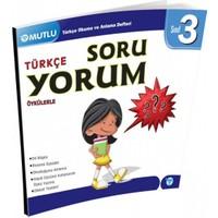 Mutlu Yayınları 3. Sınıf Türkçe Soruyorum