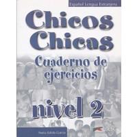 Chicos Chicas Cuaderno De Ejercicios Nivel 2
