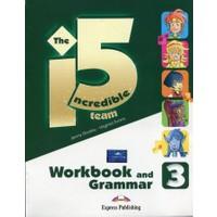 Incredible 5 Team 3 Workbook And Grammar
