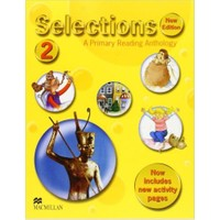 Selections 2 A Primary Reading Anthology