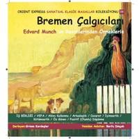 Bremen Çalgıcıları Çalışma Aktivite Kitabı
