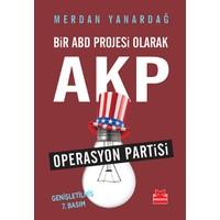 Bir Abd Projesi Olarak Akp (Operasyon Partisi)