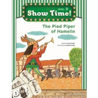 The Pied Piper Of Hamelin +Workbook +Multirom (Show Time Level 2)