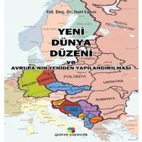 Yeni Dünya Düzeni Ve Avrupa'nın Yeniden Yapılandırılması