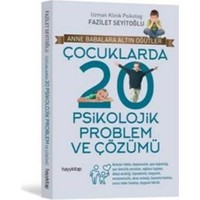 Çocuklarda 20 Psikolojik Problem Ve Çözümü - Fazilet Seyitoğlu