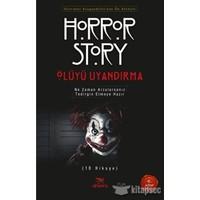 Ölüyü Uyandırma:Horror Story 1