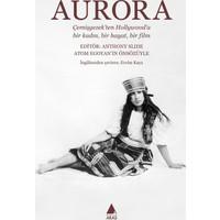 Aurora: Çemişgezek'ten Hollywood'a Bir Kadın, Bir Hayat, Bir Film