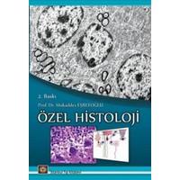 Özel Histoloji
