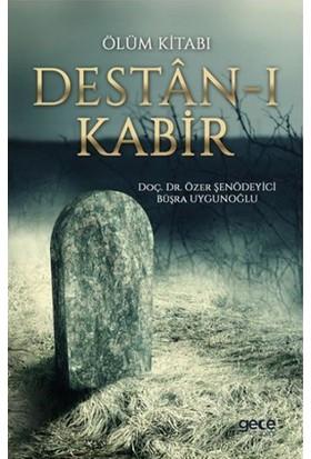 Ölüm Kitabı Destan-I Kabir