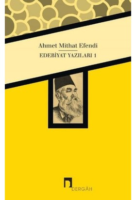Ahmet Mithat Efendi Edebiyat Yazıları 1