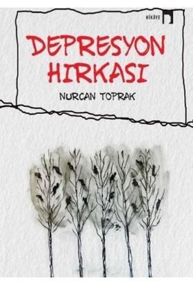 Depresyon Hırkası - Nurcan Toprak