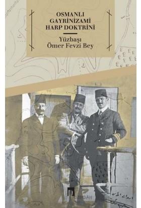 Osmanlı Gayrinizami Harp Doktrini