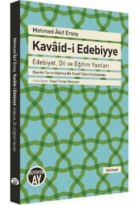 Kavaid-İ Edebiyye: Edebiyat Dil Ve Eğitim Yazıları