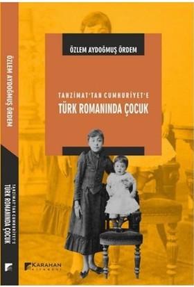 Tanzimattan Cumhuriyete Türk Romanında Çocuk