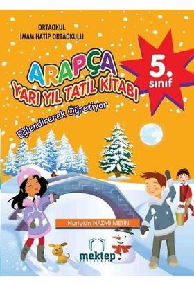 Mektep Yayınları 5. Sınıf Arapça Yarı Yıl Tatil Kitabı