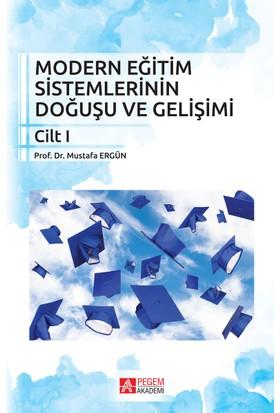 Modern Eğitim Sistemlerinin Doğuşu Ve Gelişimi