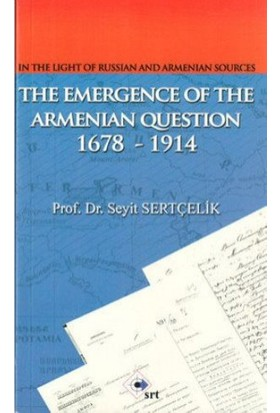 The Emergence Of The Armenian Oestion 1678-1914