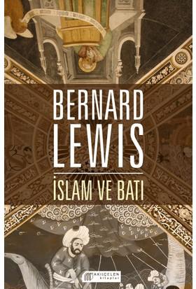 İslam Ve Batı - Bernard Lewis