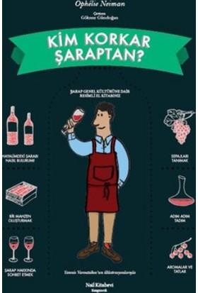 Kim Korkar Şaraptan - Ophelie Neiman