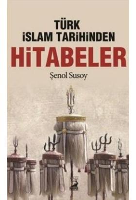 Türk İslam Tarihinden Hitabeler