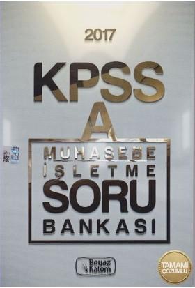 Beyaz Kalem Yayıncılık Kpss 2017 A Grubu Muhasebe İşletme Soru Bankası