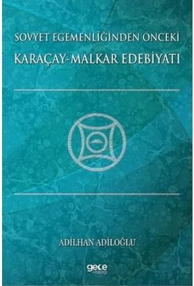 Sovyet Egemenliğinden Önceki Karaçay: Malkar Edebiyatı