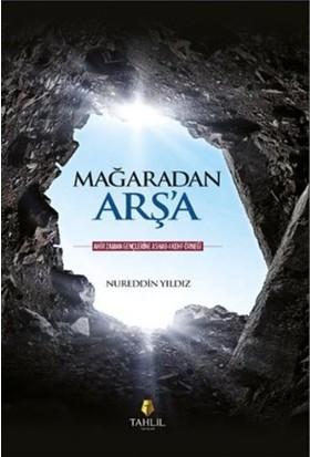 Mağaradan Arşa - Nureddin Yıldız
