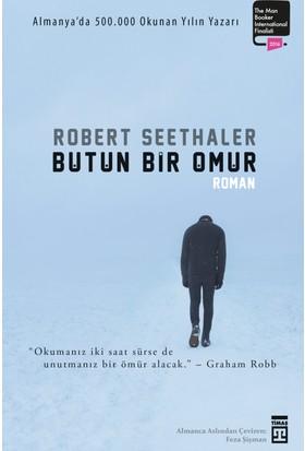 Bütün Bir Ömür - Robert Seethaler