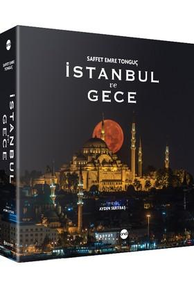 İstanbul Ve Gece - Saffet Emre Tonguç