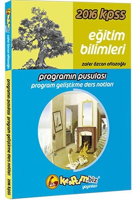 Kitapcim.Biz Yayınları 2016 Kpss Eğitim Bilimleri Zafer Özcan Oflazoğlu Programın Pusulası Program Geliştirme Ders Notları